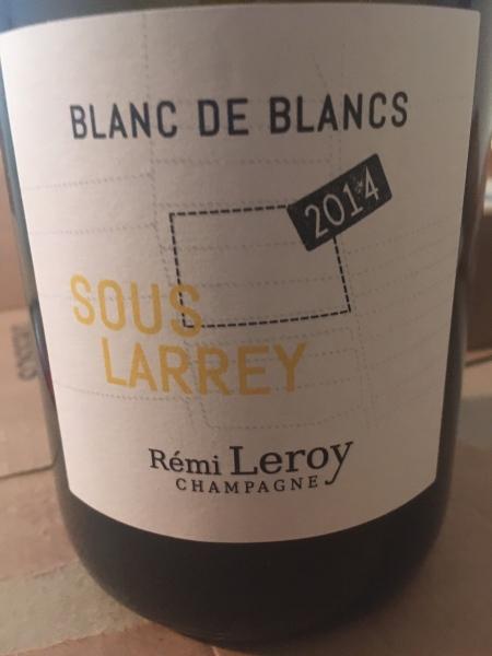 """Champagne Rémy Leroy - Blanc de Blancs """"Sous Larray"""" 2014"""