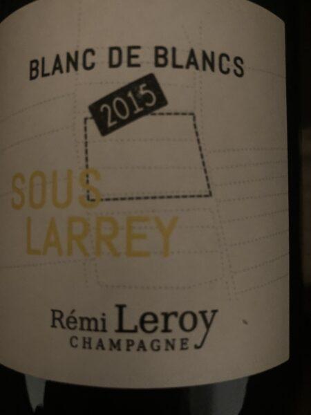 Remi Leroy - Blanc de Blancs Sous Larrey 2015